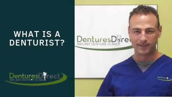 What is a Denturist?
